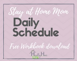 stay at home mom daily schedule with free workbook download