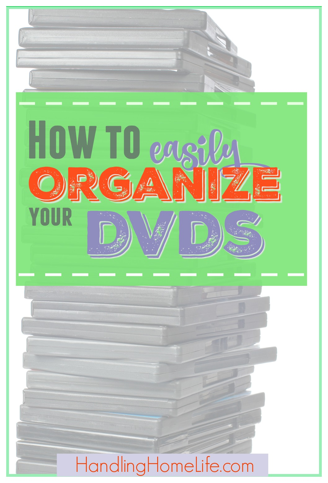 Stack of DVDs: how to easily organize dvds with binders