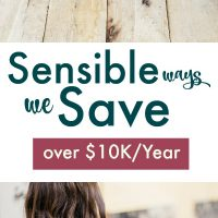 sensible ways we save over $10K in one year: spend less, save more