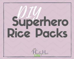 diy superhero rice packs microwave or freezer