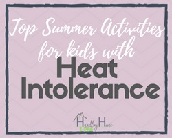 top summer activities for kids with heat intolerance