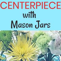 diy mason jar flower arrangements