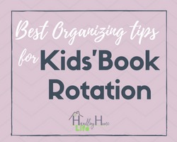 best organizing tips kids book rotation