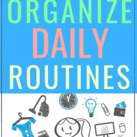 how moms organize daily routines and schedules