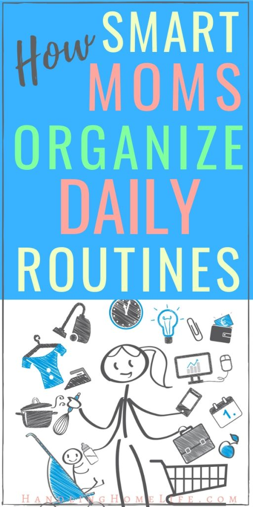 time management for moms: how busy moms organize daily routines and schedules