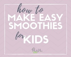 easy smoothies for kids