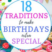 18 traditions to make kids birthday extra special