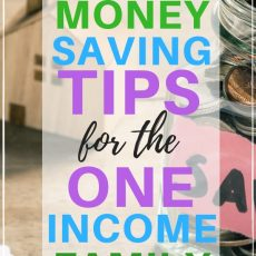 How to Survive on One Income with These Money Saving Tips