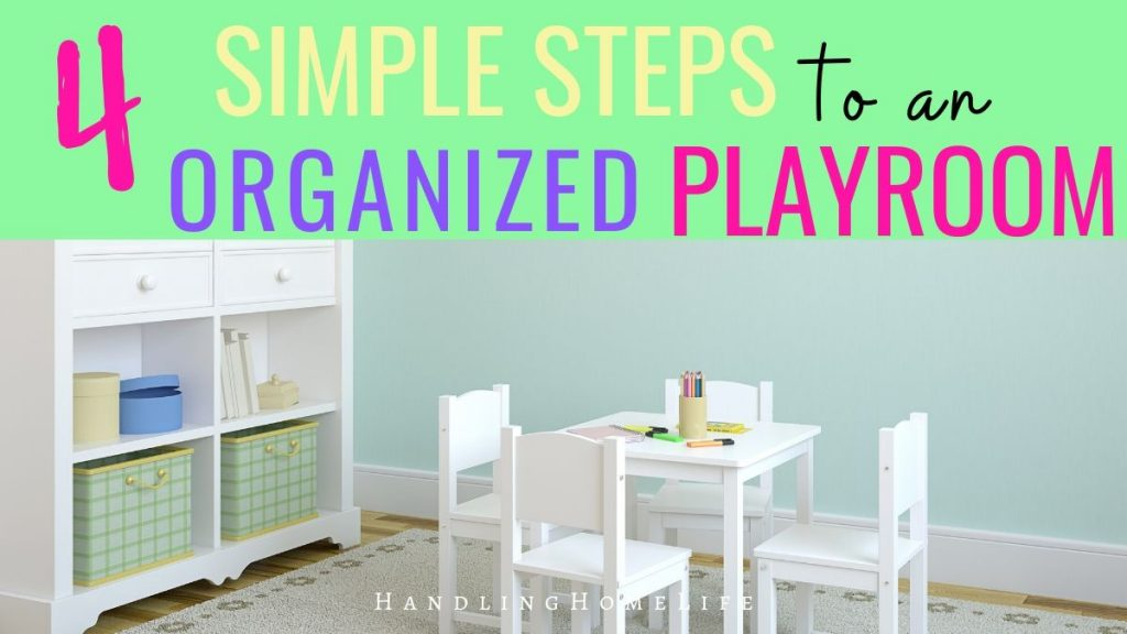 How to get the playroom organized