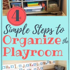 Playroom Organization:  How to Organize & Declutter Kids' Playroom