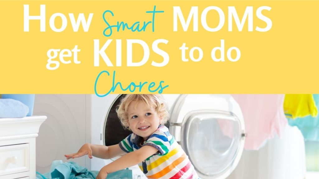 how to get kids to do chores