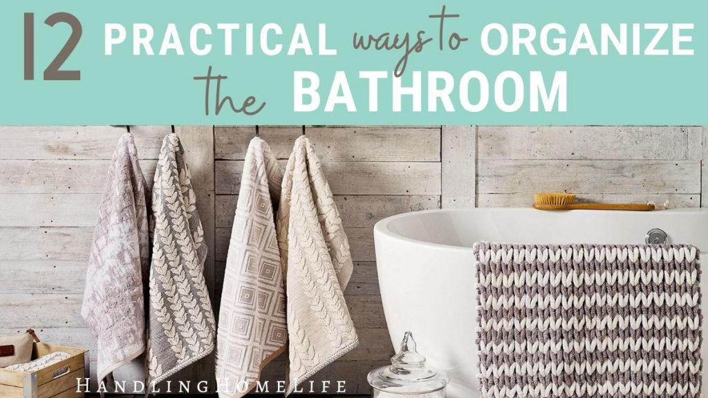 how to organize the bathroom