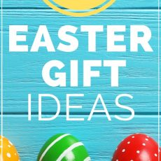 22 Easter Gift Ideas for All Ages in 2019