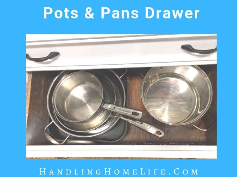 organize kitchen drawers: pots and pans
