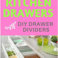 How to Organize Kitchen Drawers to Save Time in the Kitchen