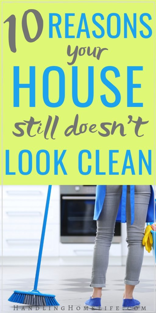 0966571165bb3 House Cleaning Tips: Why Your House Still Doesn't Look Clean