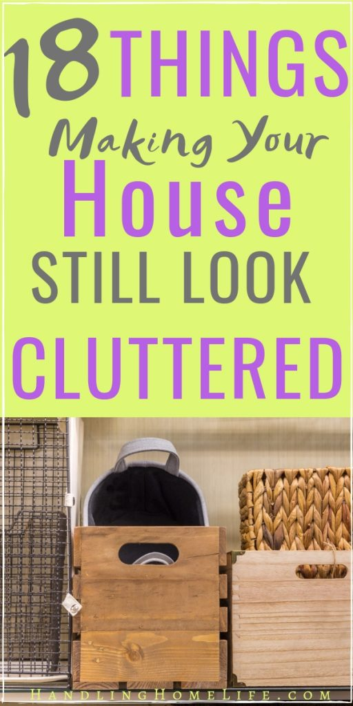 18 things making your house still look cluttered