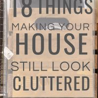 things making your house look cluttered