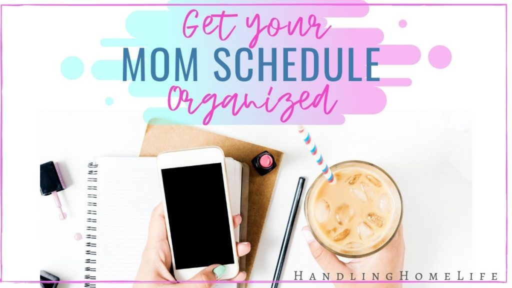 Create a productive stay at home mom schedule and routine
