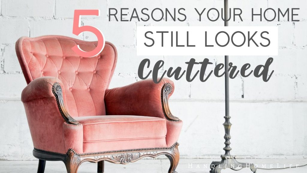 5 things making your house look cluttered