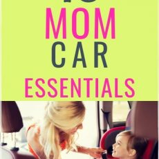 15 Car Essentials Every Smart Mom Keeps in the Car