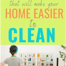 7 Home Cleaning Hacks to Make Cleaning Faster and Easier