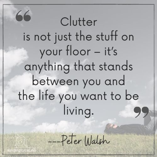 clearing the clutter from your life
